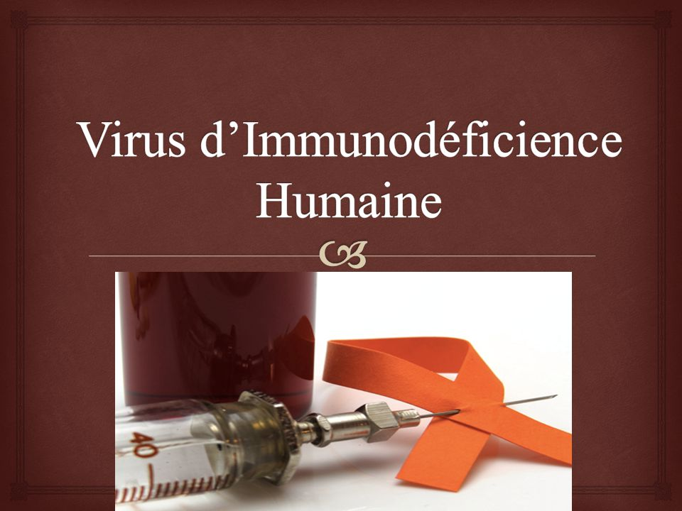 Virus d'Immunodéficience Humaine