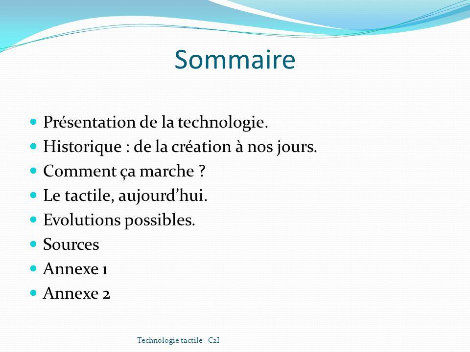 Sommaire Présentation de la technologie.
