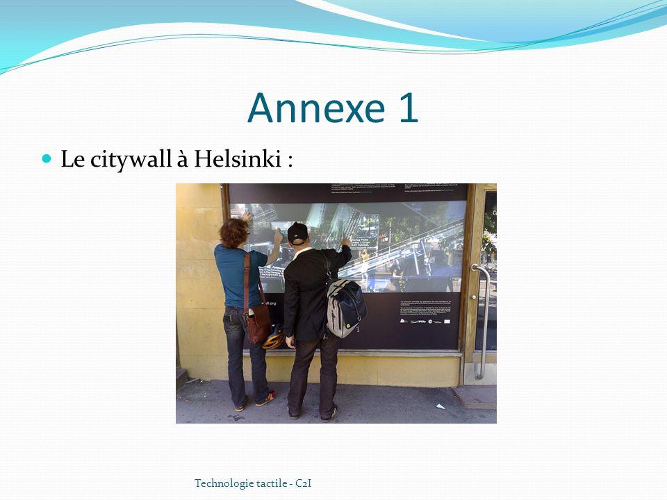 Annexe 1 Le citywall à Helsinki : Technologie tactile - C2I