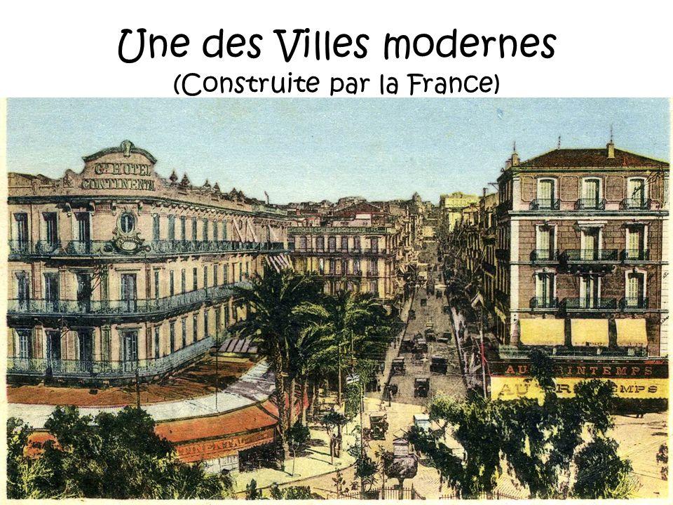 Une des Villes modernes (Construite par la France)