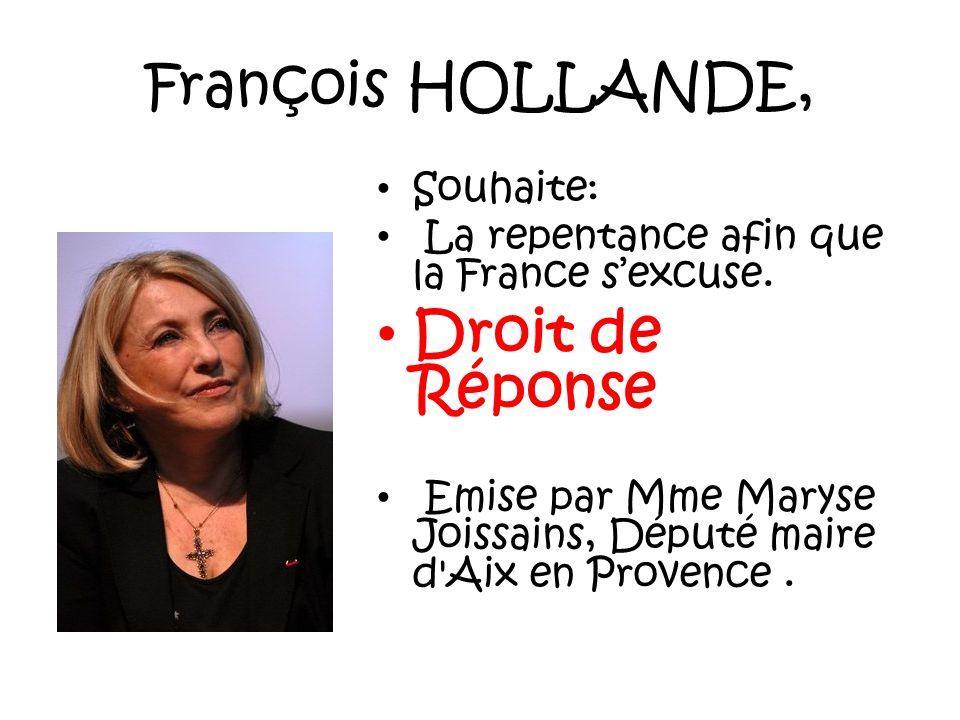 François HOLLANDE, Droit de Réponse Souhaite: