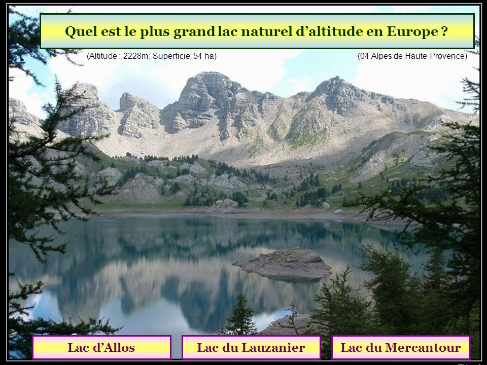 Quel est le plus grand lac naturel d'altitude en Europe