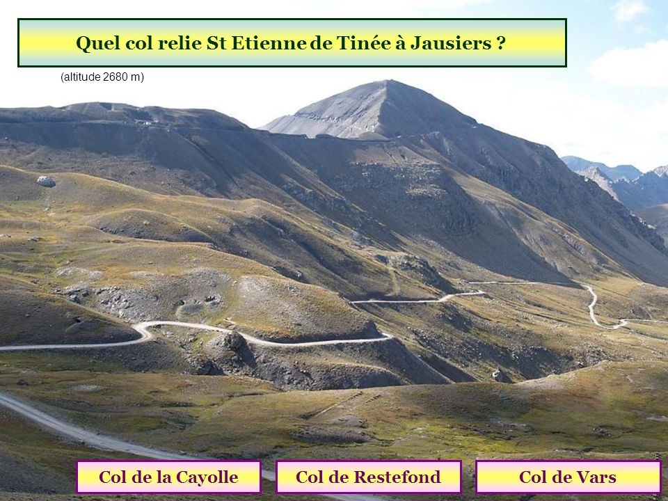 Quel col relie St Etienne de Tinée à Jausiers