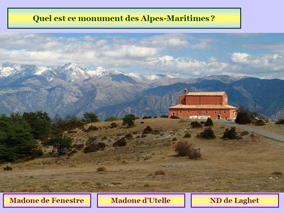 Quel est ce monument des Alpes-Maritimes