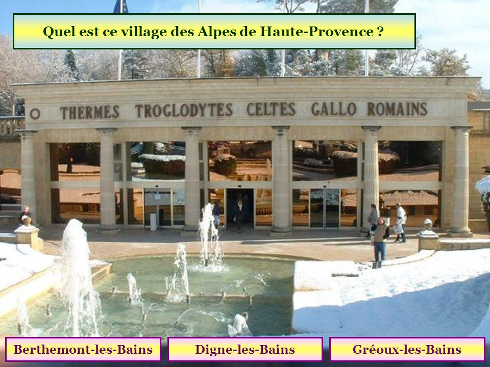 Quel est ce village des Alpes de Haute-Provence Berthemont-les-Bains