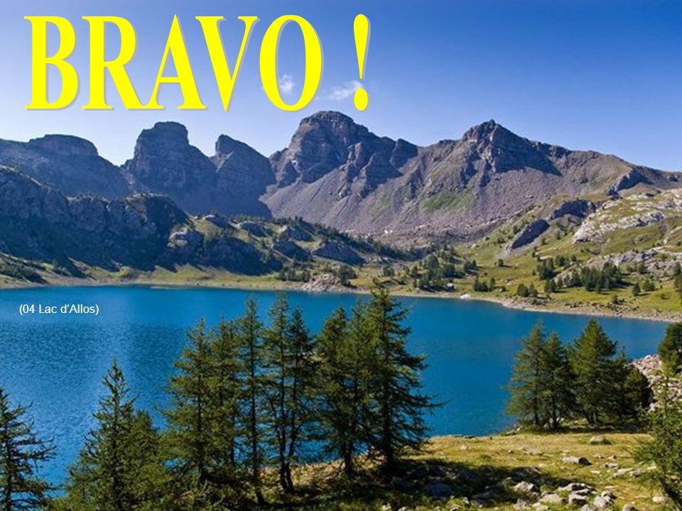 BRAVO ! (04 Lac d'Allos)