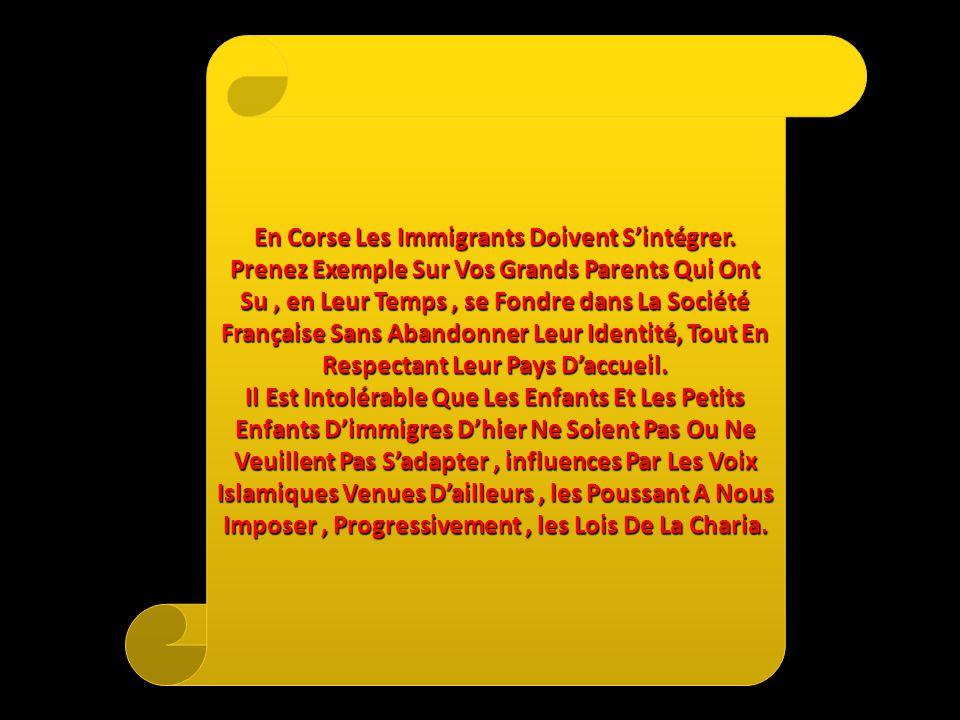 En Corse Les Immigrants Doivent S'intégrer.