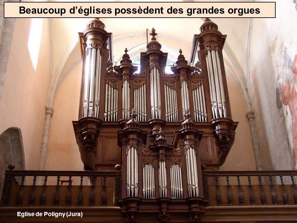Beaucoup d'églises possèdent des grandes orgues