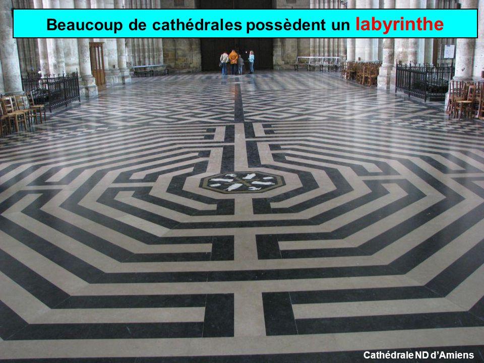 Beaucoup de cathédrales possèdent un labyrinthe Cathédrale ND d'Amiens
