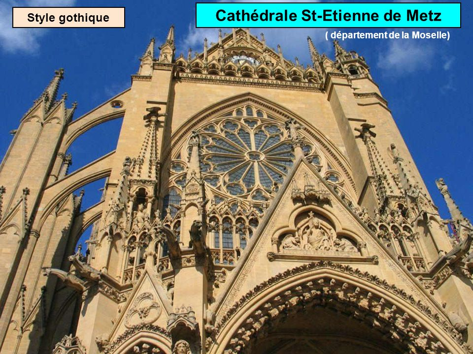 Cathédrale St-Etienne de Metz ( département de la Moselle)