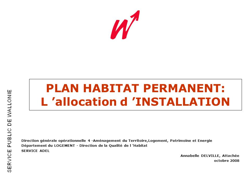 PLAN HABITAT PERMANENT: L 'allocation d 'INSTALLATION