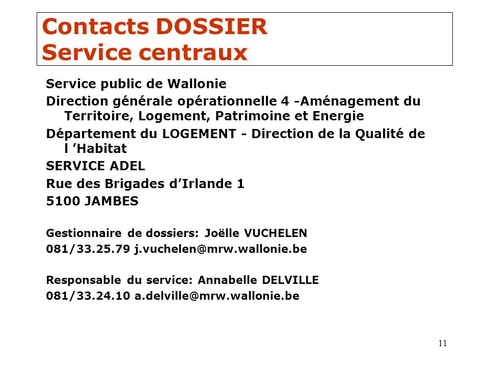 Contacts DOSSIER Service centraux