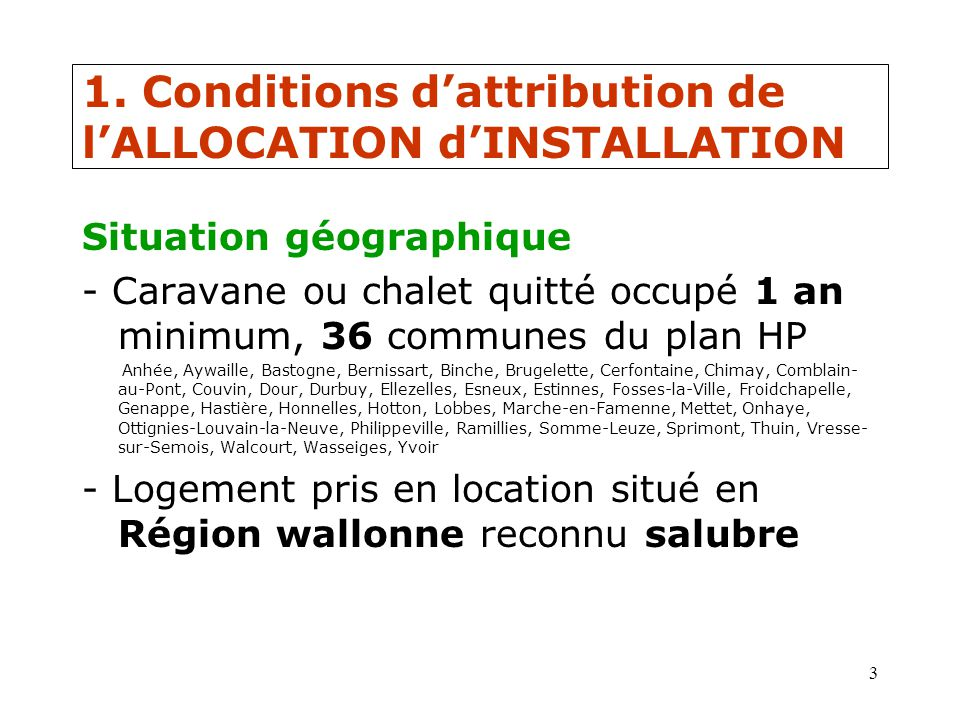 1. Conditions d'attribution de l'ALLOCATION d'INSTALLATION