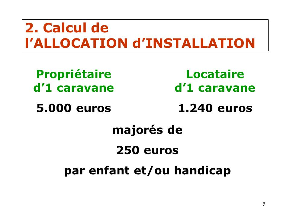 2. Calcul de l'ALLOCATION d'INSTALLATION