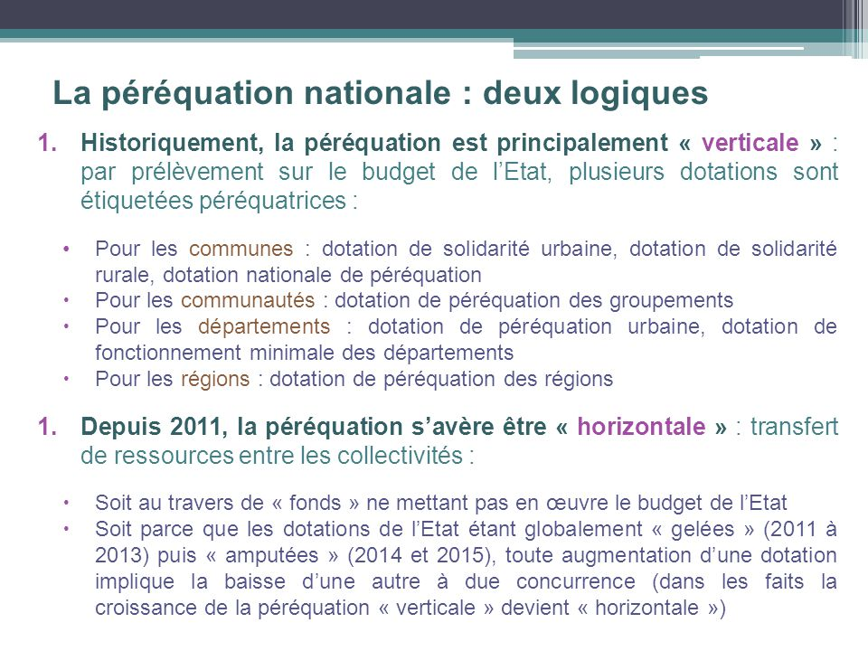 La péréquation nationale : deux logiques