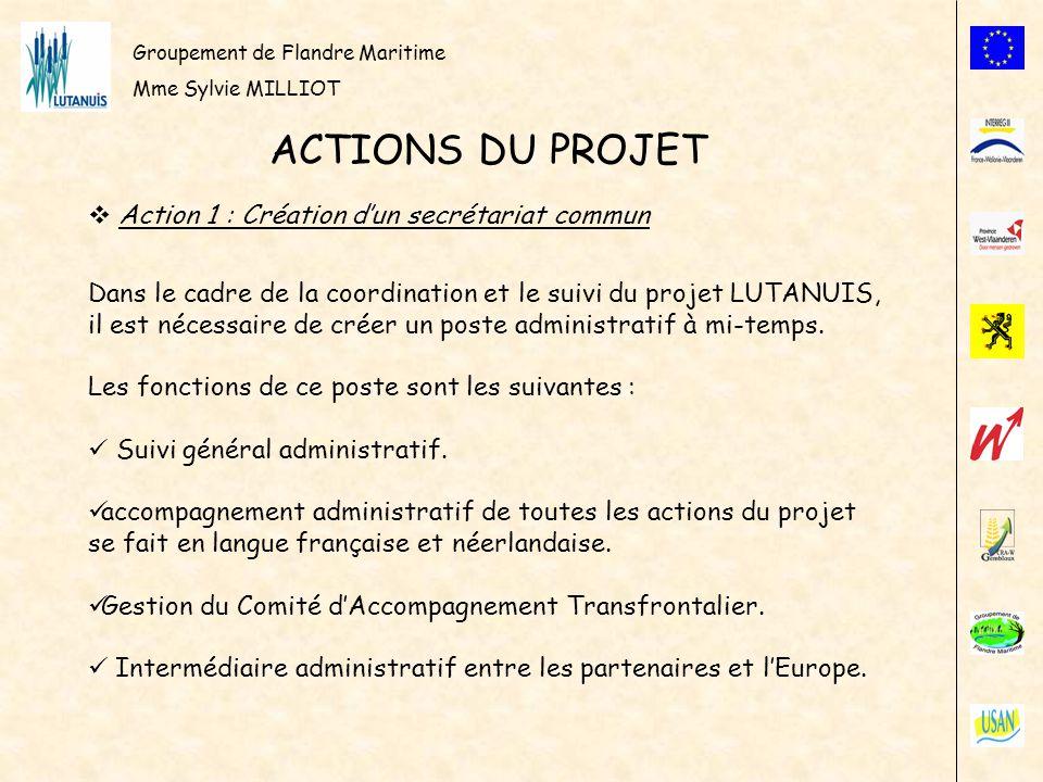 ACTIONS DU PROJET Action 1 : Création d'un secrétariat commun