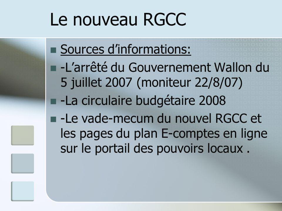 Le nouveau RGCC Sources d'informations:
