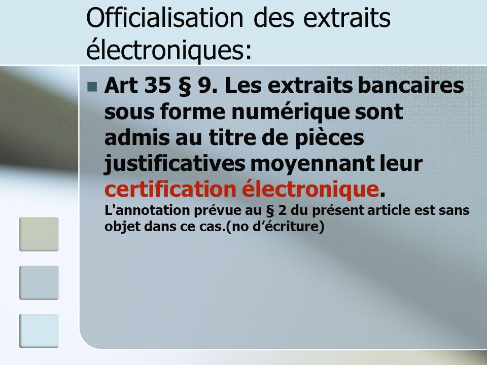 Officialisation des extraits électroniques: