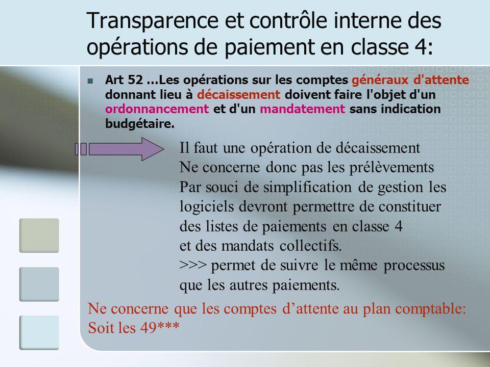 Transparence et contrôle interne des opérations de paiement en classe 4: