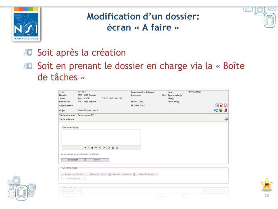 Modification d'un dossier: écran « A faire »