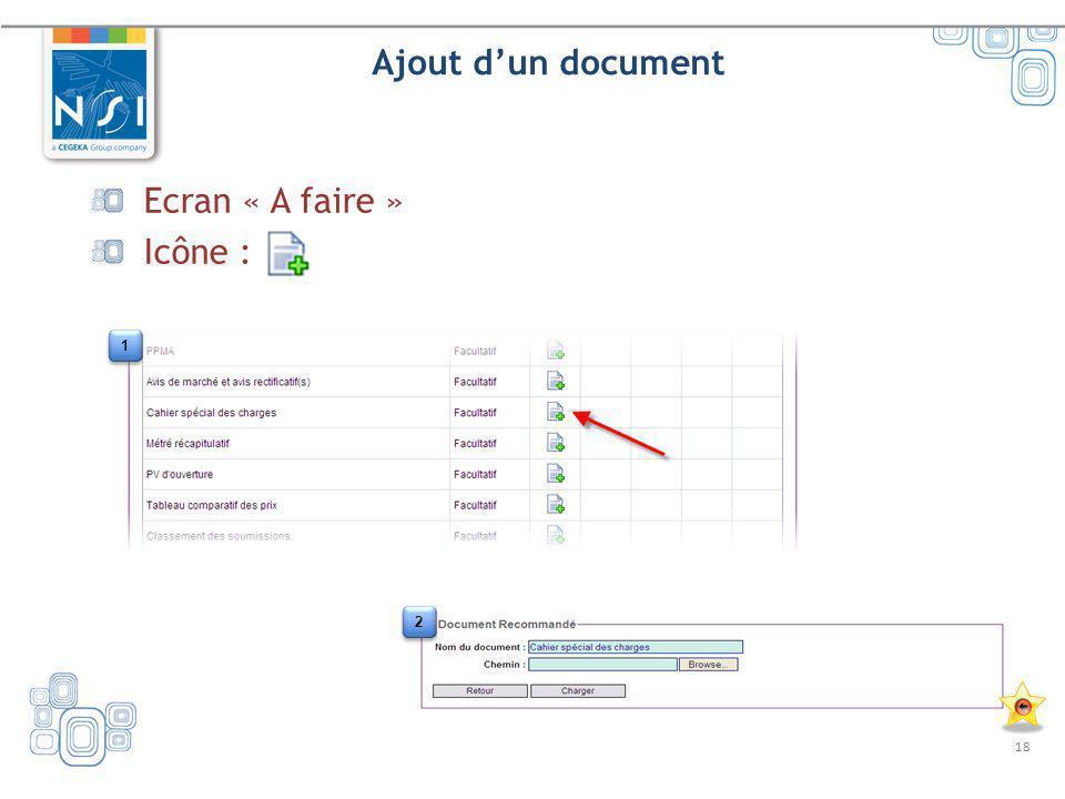 Ajout d'un document Ecran « A faire » Icône : 1 2