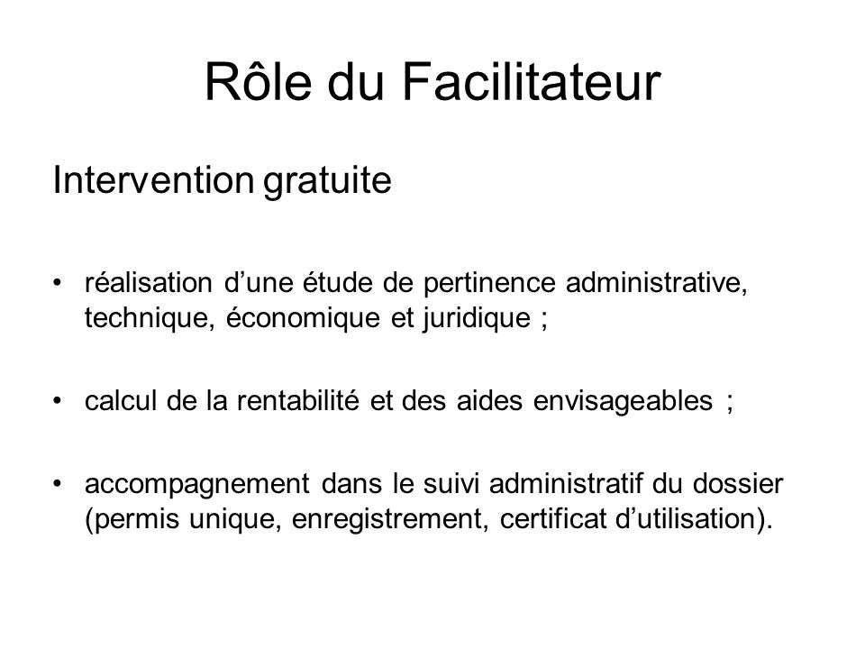 Rôle du Facilitateur Intervention gratuite