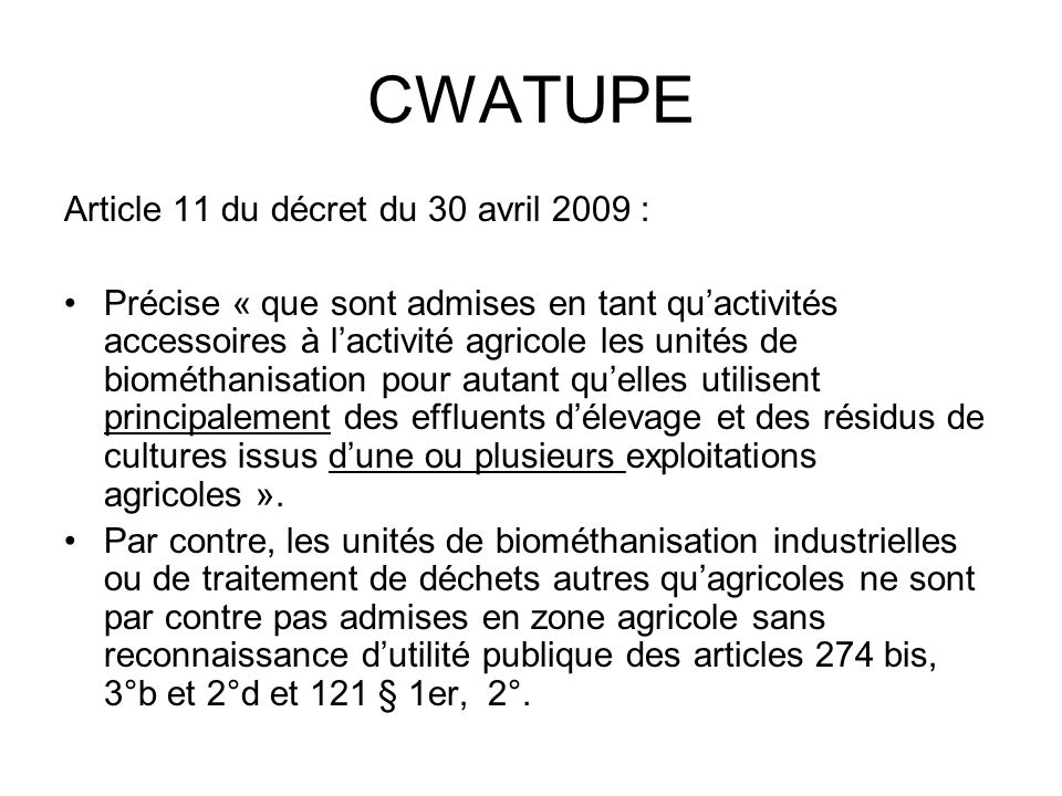 CWATUPE Article 11 du décret du 30 avril 2009 :