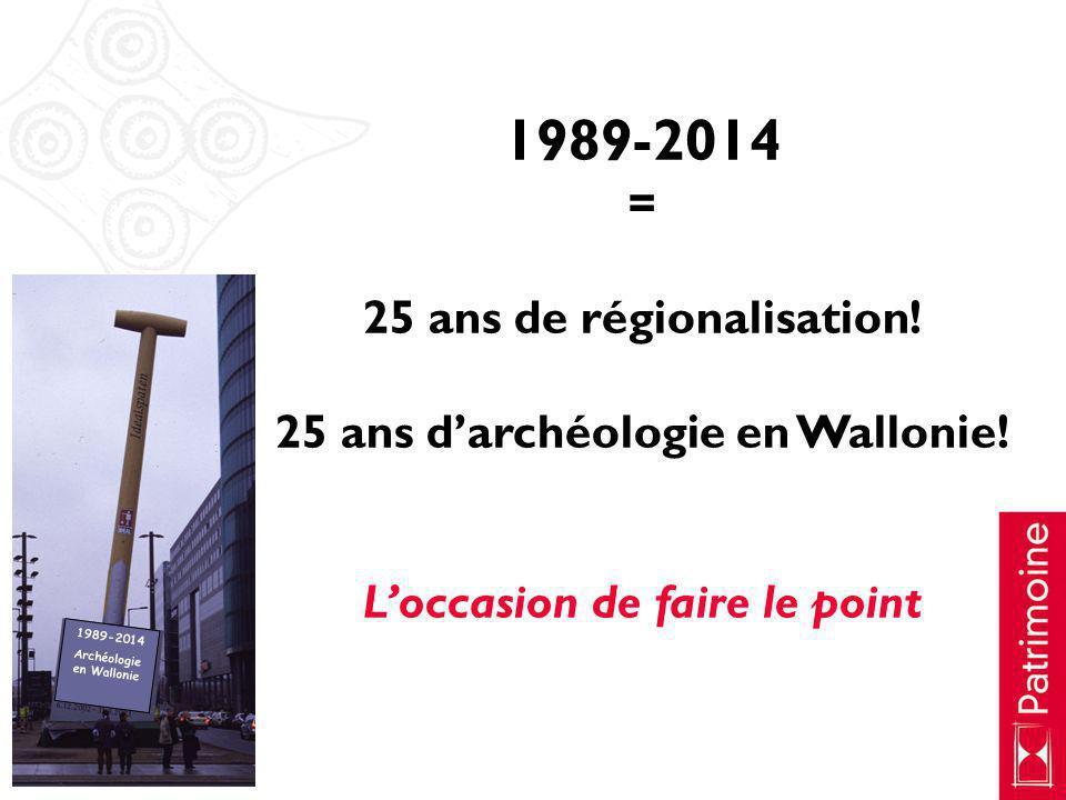 1989-2014 = 25 ans de régionalisation!