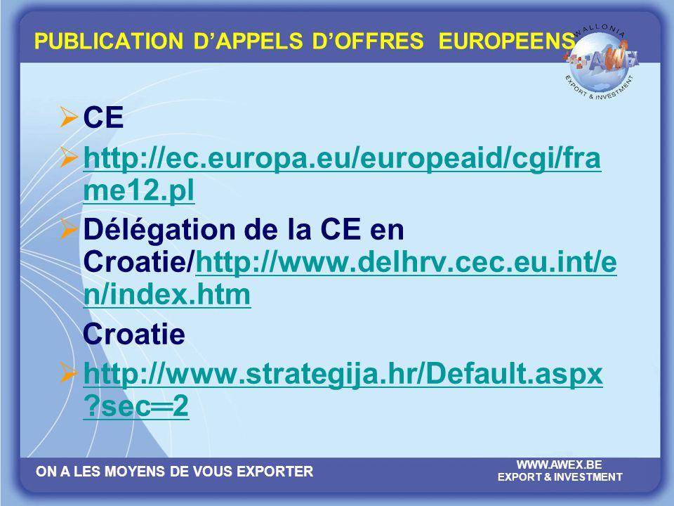 PUBLICATION D'APPELS D'OFFRES EUROPEENS