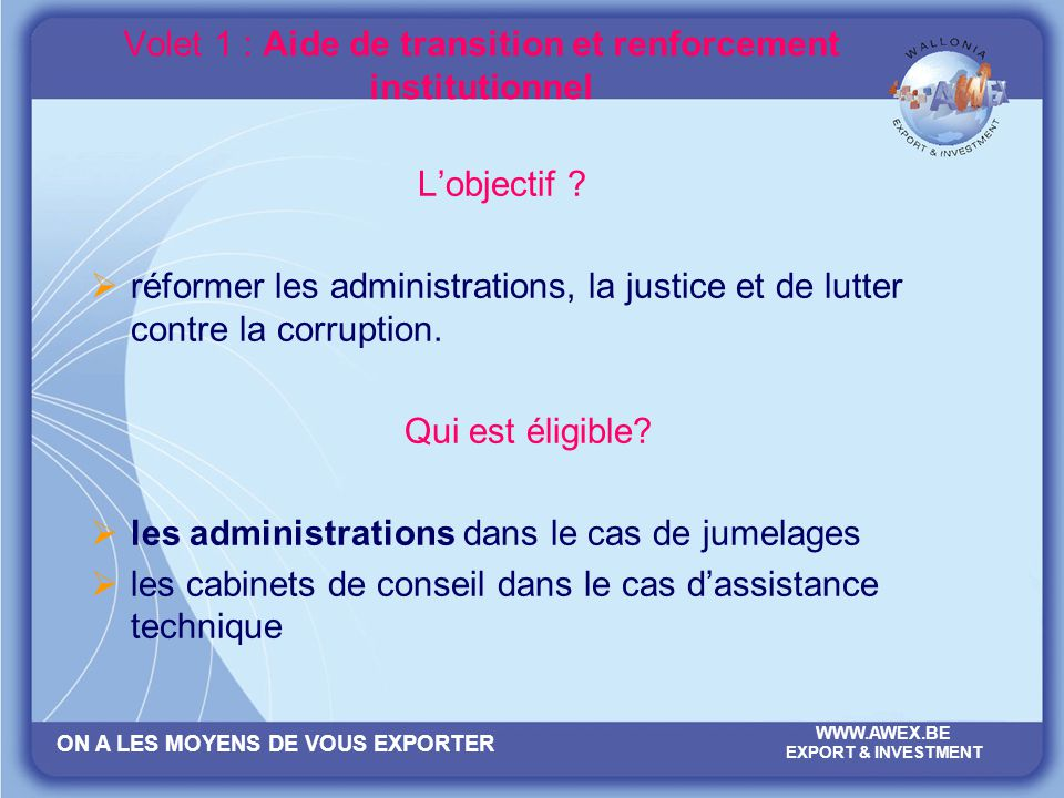 Volet 1 : Aide de transition et renforcement institutionnel