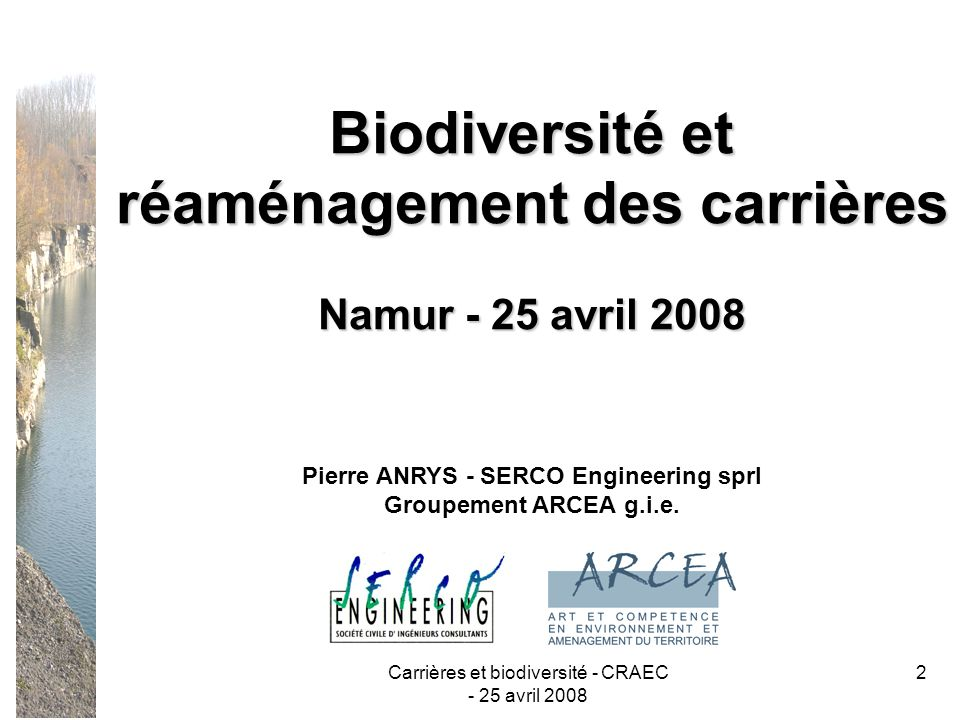 réaménagement des carrières Pierre ANRYS - SERCO Engineering sprl