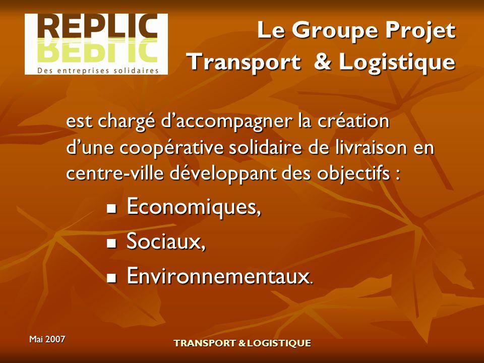 Le Groupe Projet Transport & Logistique