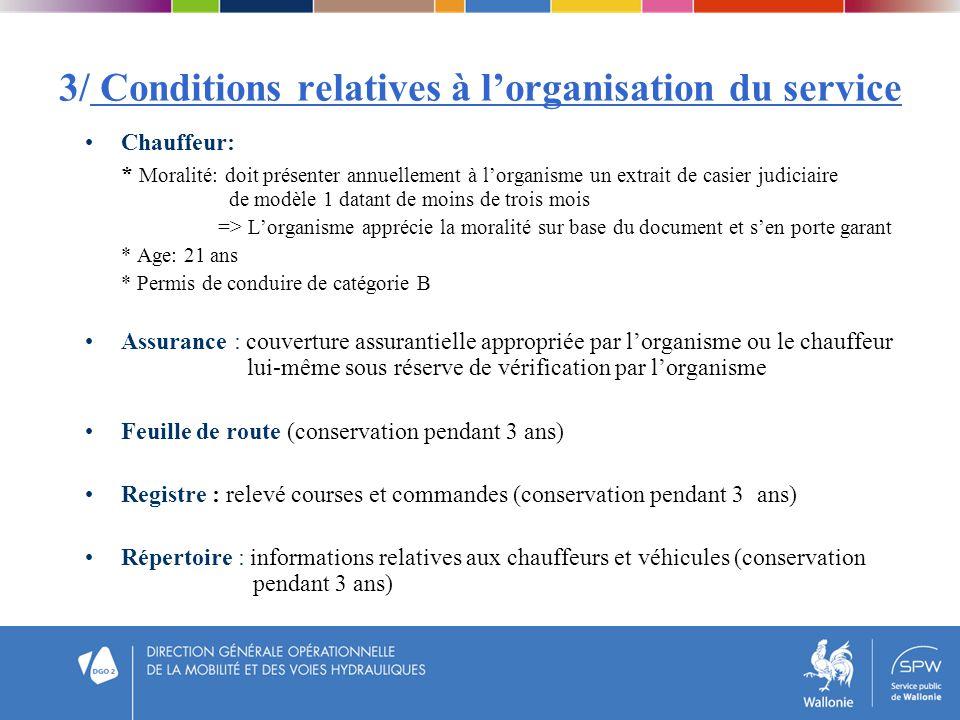 3/ Conditions relatives à l'organisation du service
