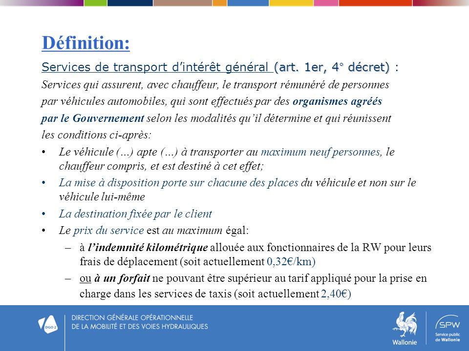 Définition: Services de transport d'intérêt général (art. 1er, 4° décret) :