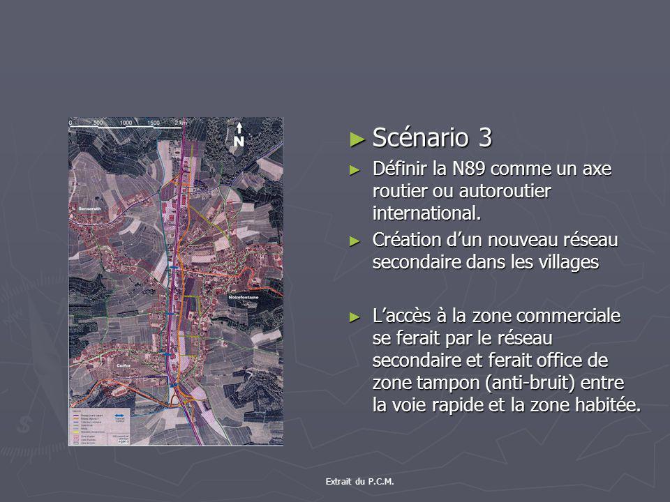 Scénario 3 Définir la N89 comme un axe routier ou autoroutier international. Création d'un nouveau réseau secondaire dans les villages.