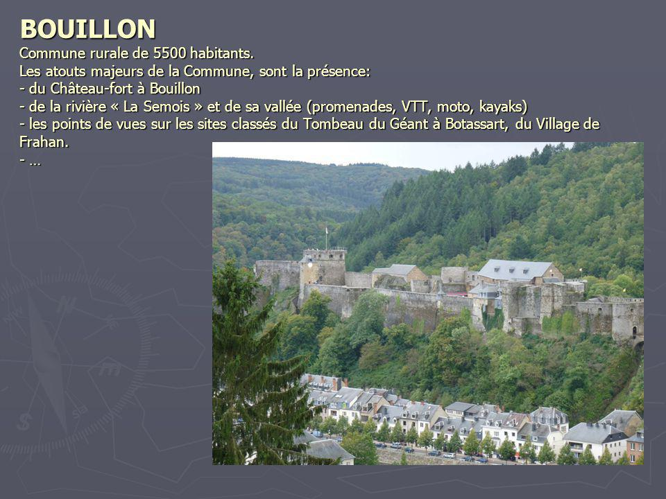 BOUILLON Commune rurale de 5500 habitants