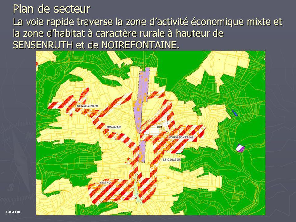 Plan de secteur La voie rapide traverse la zone d'activité économique mixte et la zone d'habitat à caractère rurale à hauteur de SENSENRUTH et de NOIREFONTAINE.