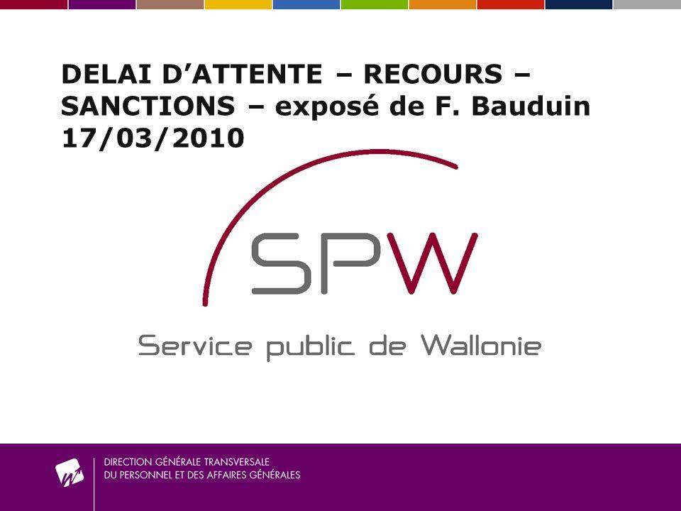 DELAI D'ATTENTE – RECOURS – SANCTIONS – exposé de F. Bauduin 17/03/2010