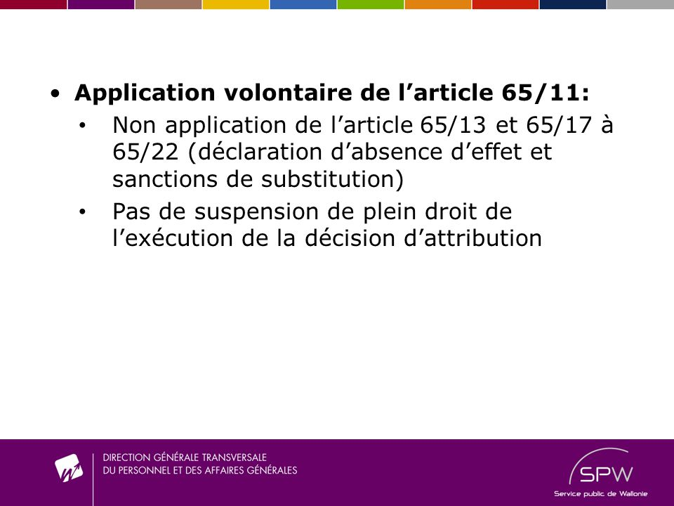 Application volontaire de l'article 65/11:
