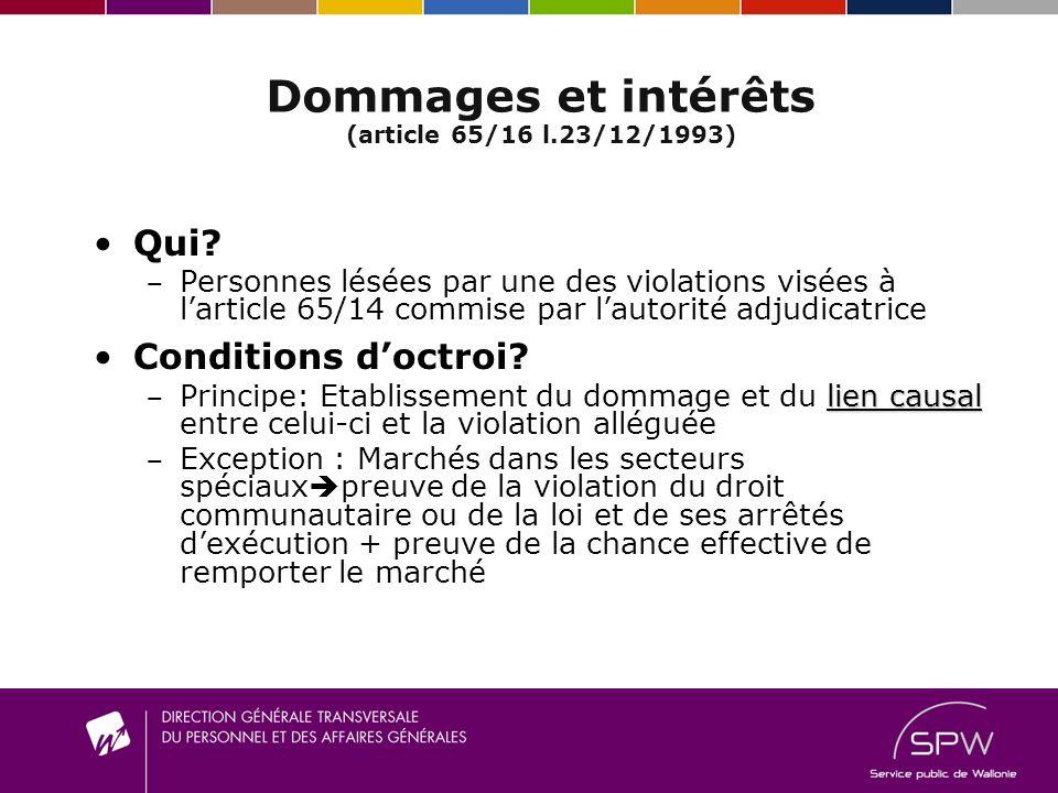 Dommages et intérêts (article 65/16 l.23/12/1993)