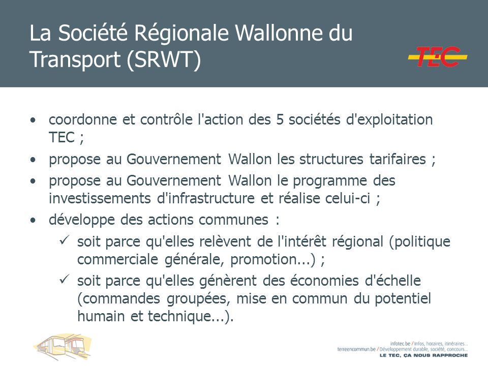 La Société Régionale Wallonne du Transport (SRWT)