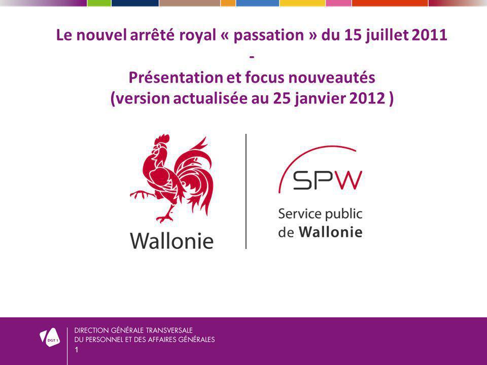 Le nouvel arrêté royal « passation » du 15 juillet 2011 - Présentation et focus nouveautés (version actualisée au 25 janvier 2012 )