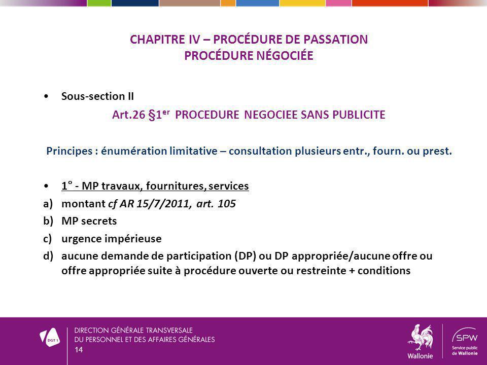CHAPITRE IV – Procédure de passation Procédure négociée