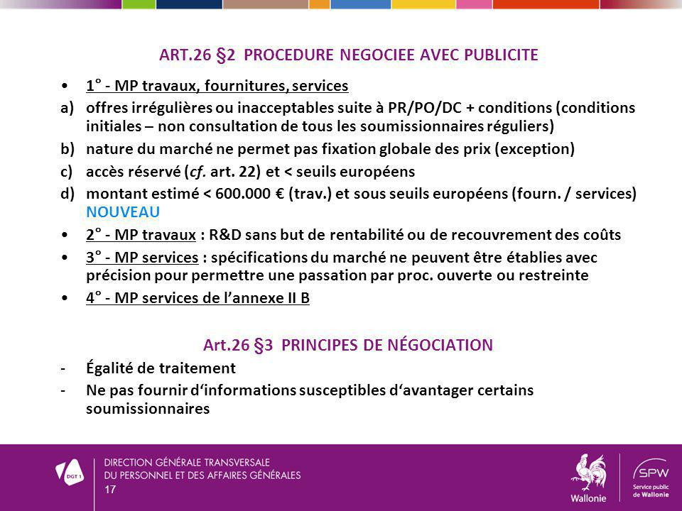 Art.26 §2 PROCEDURE NEGOCIEE AVEC PUBLICITE