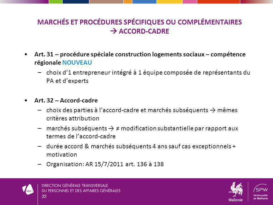 Marchés et procédures spécifiques ou complémentaires  Accord-cadre