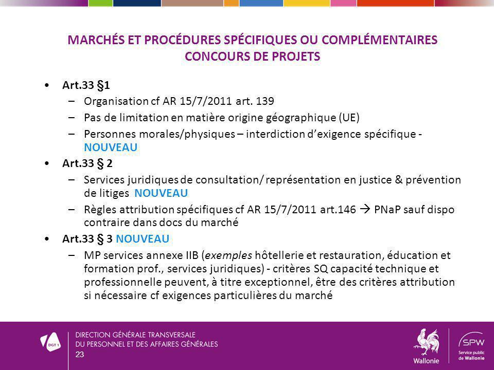 Marchés et procédures spécifiques ou complémentaires Concours de projets