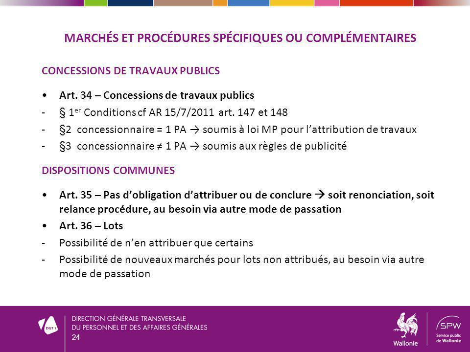 Marchés et procédures spécifiques ou complémentaires