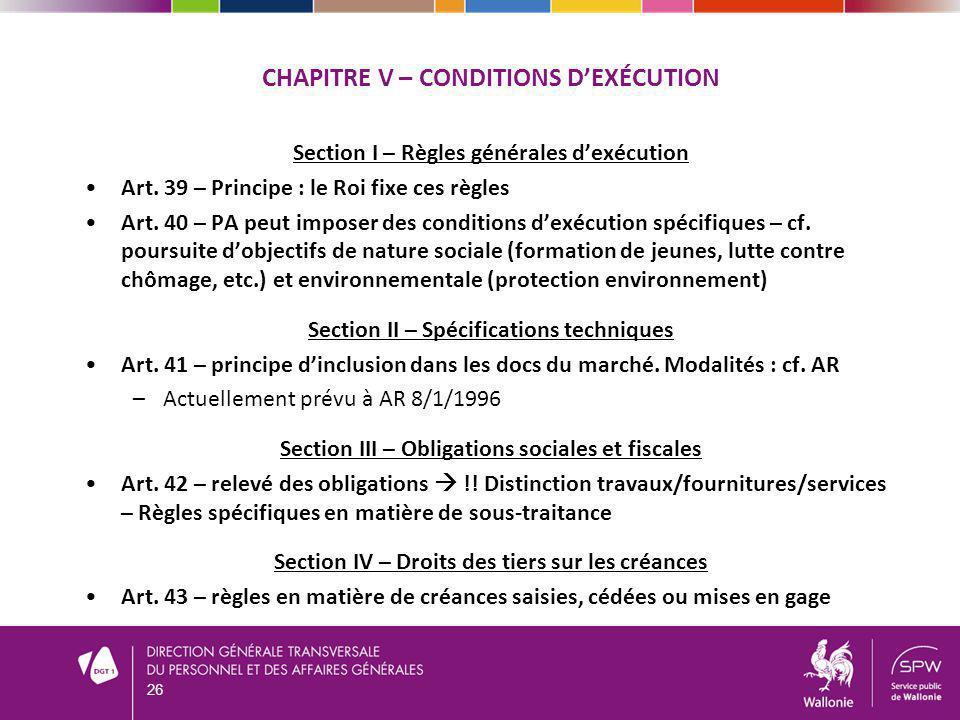Chapitre V – Conditions d'exécution