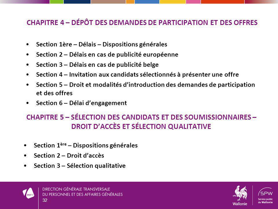 CHAPITRE 4 – DÉPÔT DES DEMANDES DE PARTICIPATION ET DES OFFRES