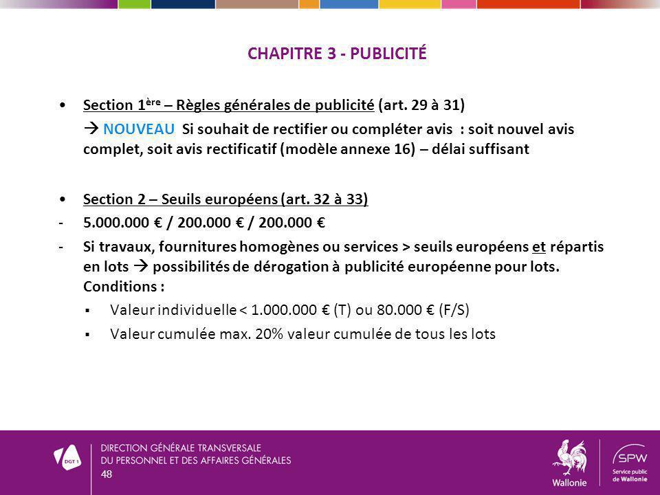 Chapitre 3 - publicité Section 1ère – Règles générales de publicité (art. 29 à 31)